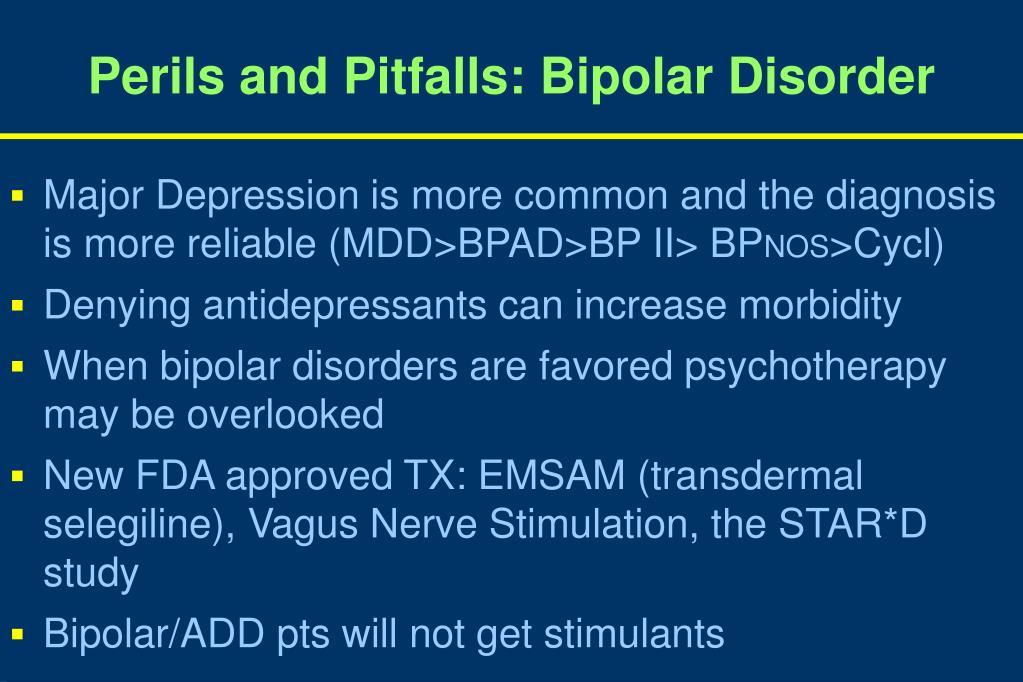 Perils and Pitfalls: Bipolar Disorder