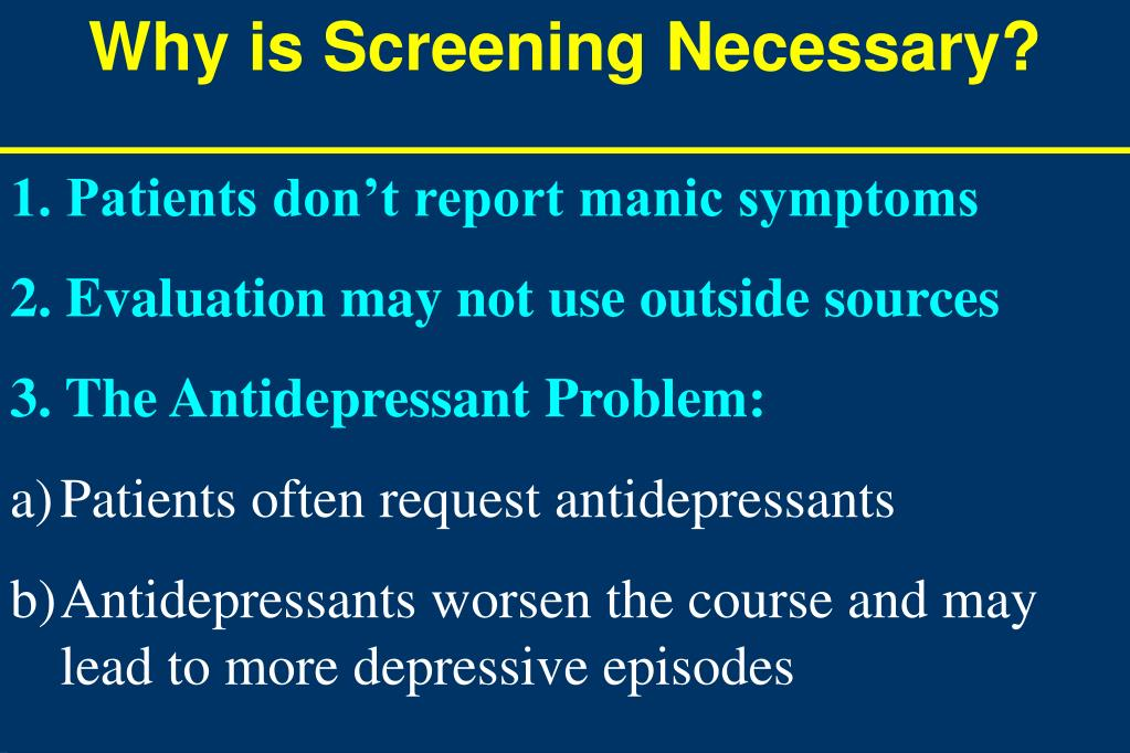 Why is Screening Necessary?