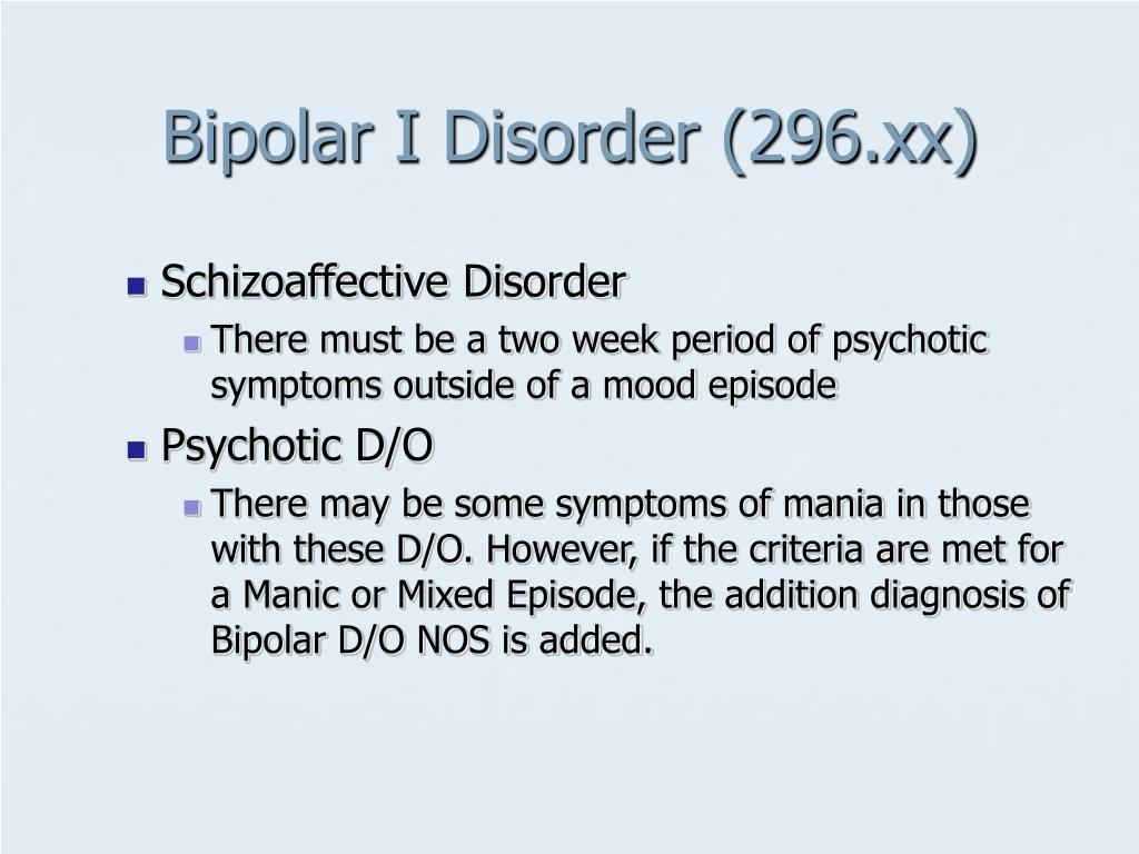 Bipolar I Disorder (296.xx)