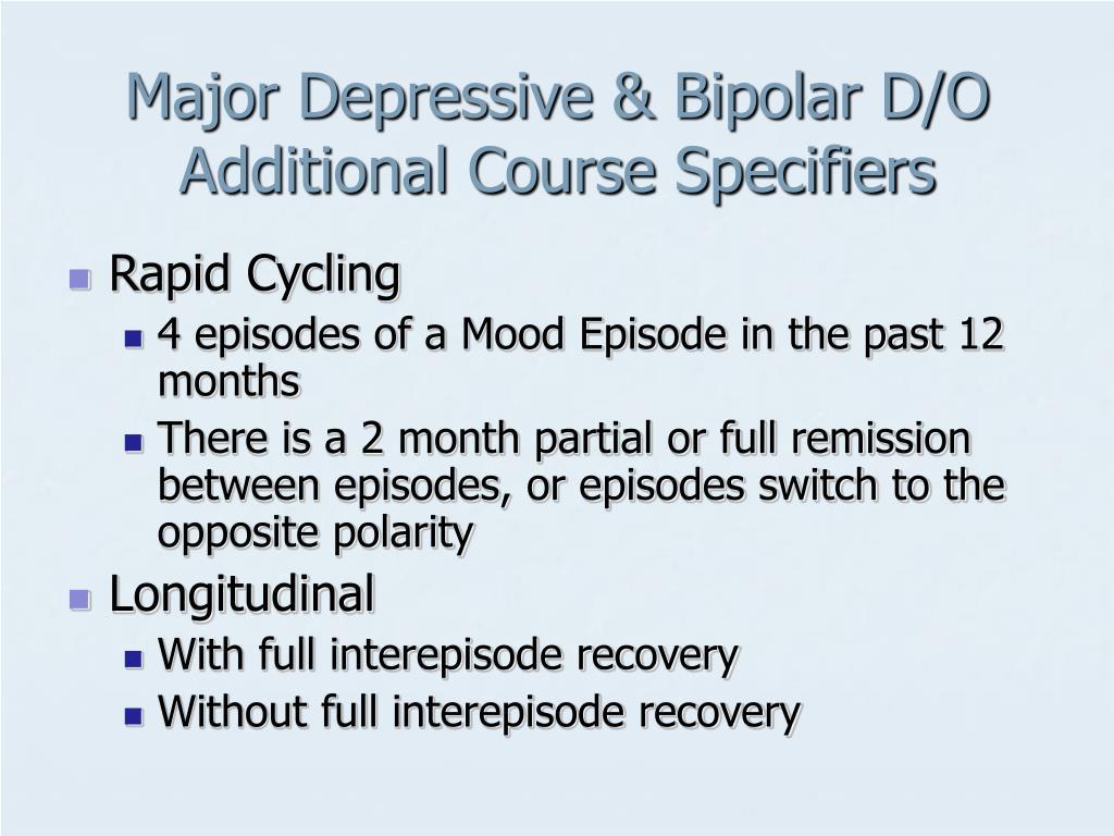 Major Depressive & Bipolar D/O