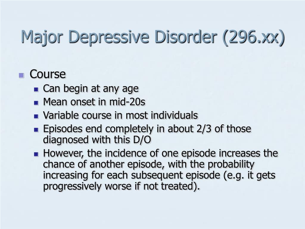 Major Depressive Disorder (296.xx)