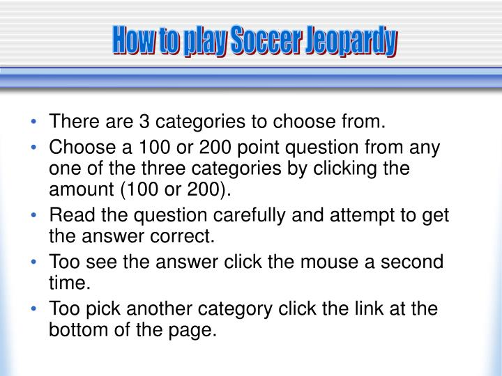 How to play Soccer Jeopardy