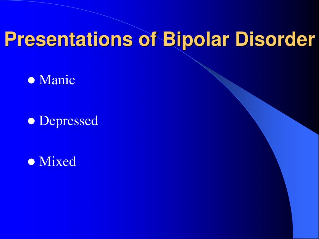 Presentations of Bipolar Disorder