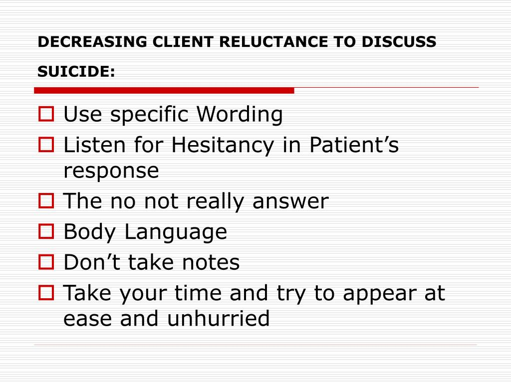 DECREASING CLIENT RELUCTANCE TO DISCUSS SUICIDE: