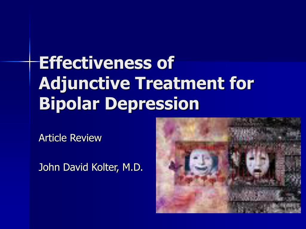 Effectiveness of Adjunctive Treatment for Bipolar Depression