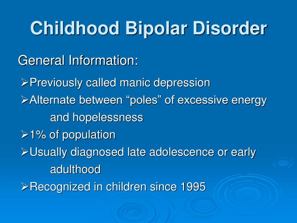 Childhood Bipolar Disorder