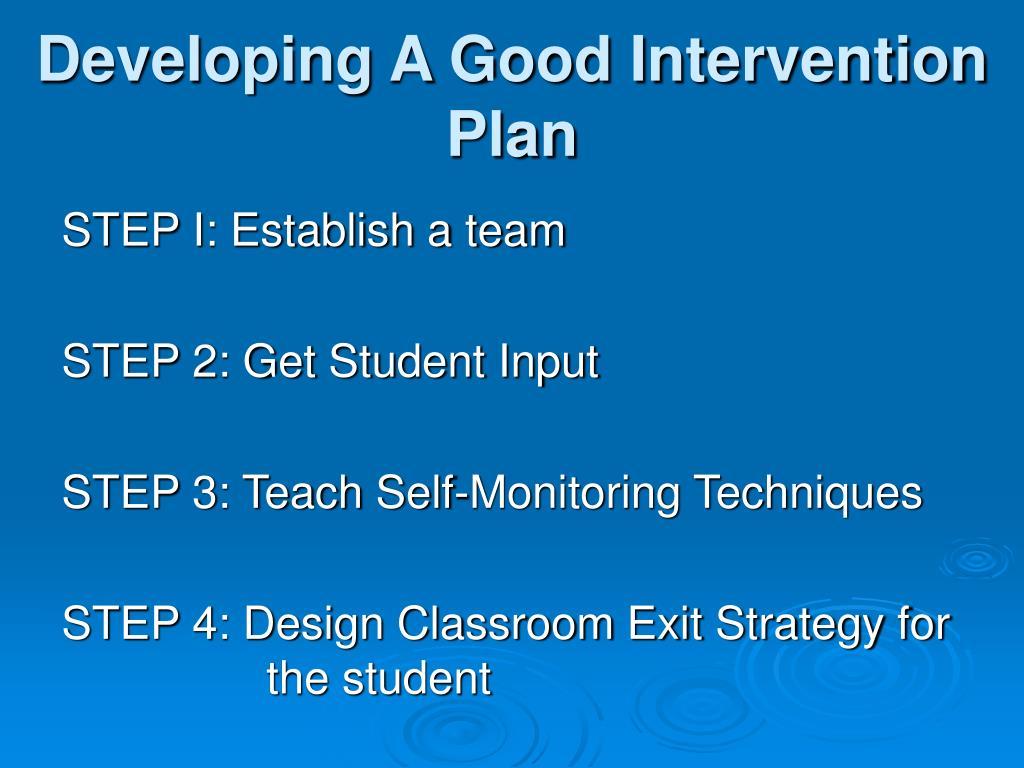 Developing A Good Intervention Plan