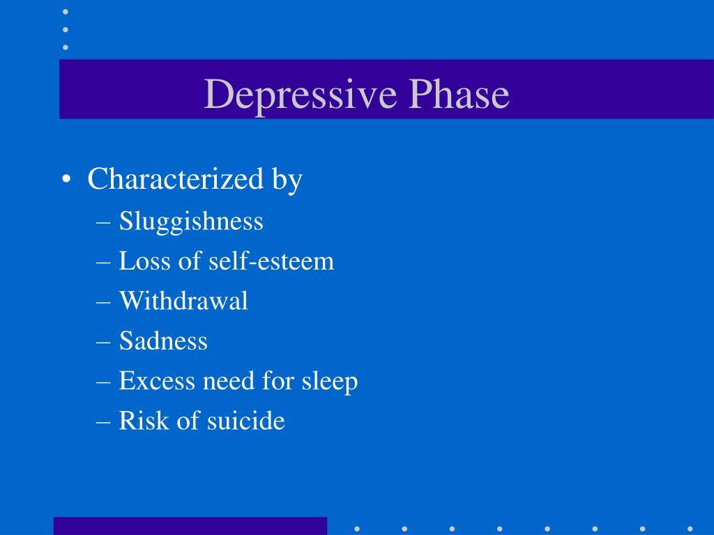 Depressive Phase