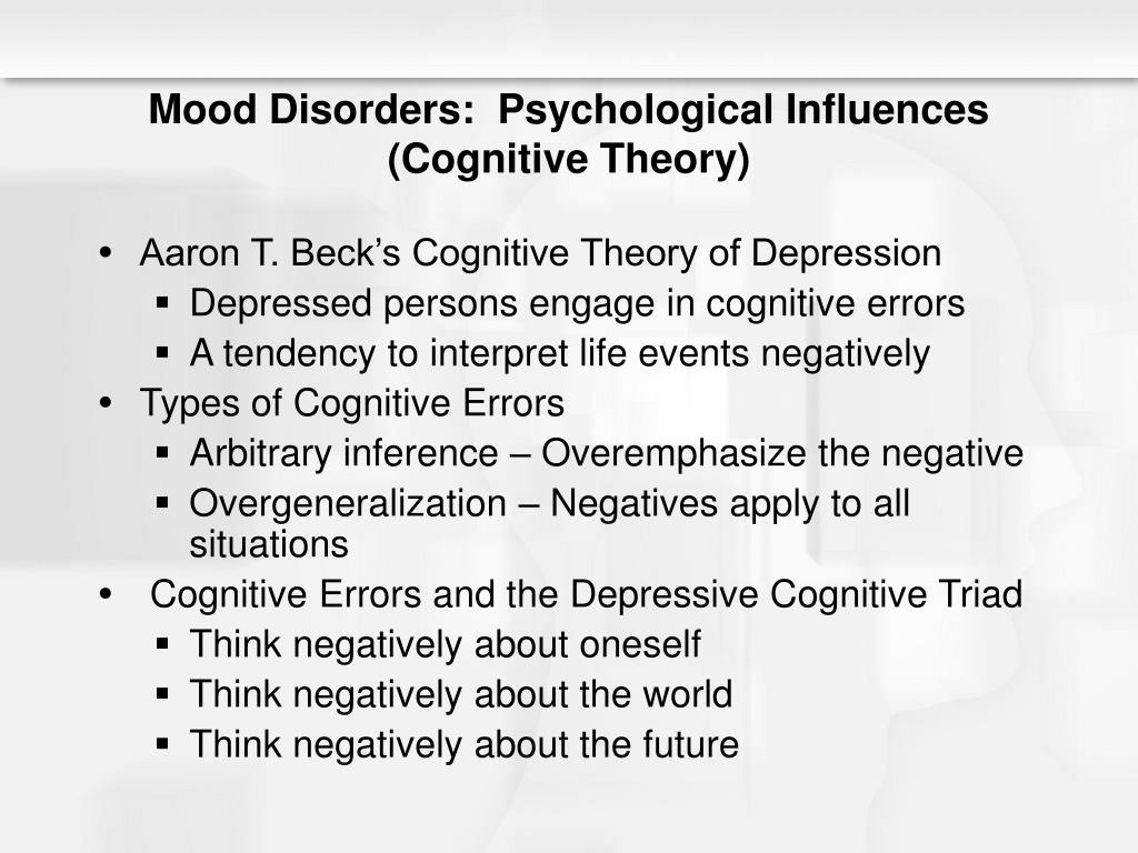 Mood Disorders:  Psychological Influences