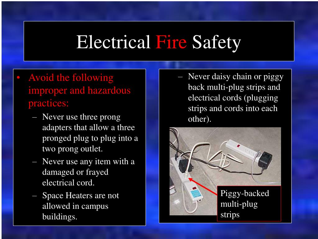 Avoid the following improper and hazardous practices: