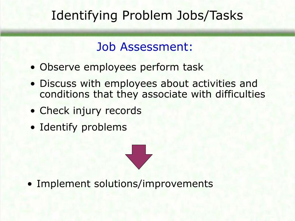 Identifying Problem Jobs/Tasks