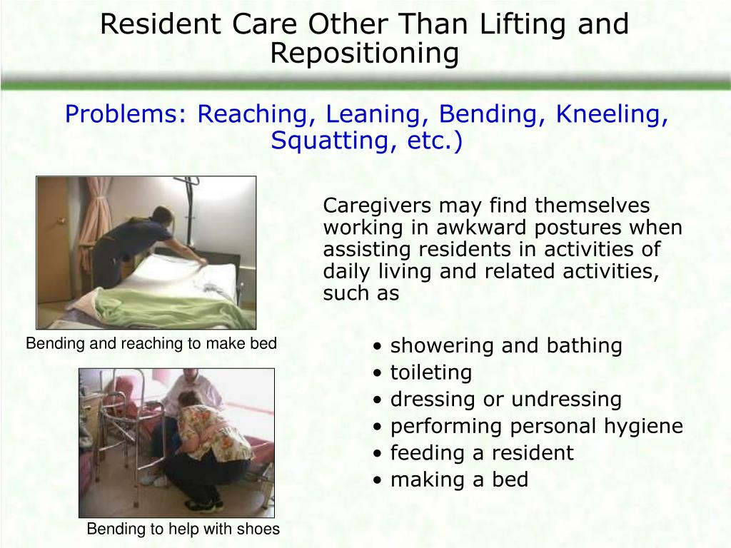 Resident Care Other Than Lifting and Repositioning