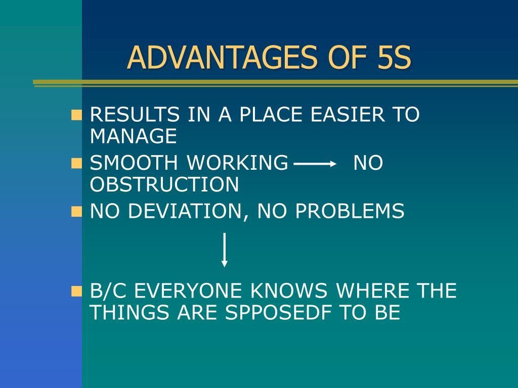 ADVANTAGES OF 5S