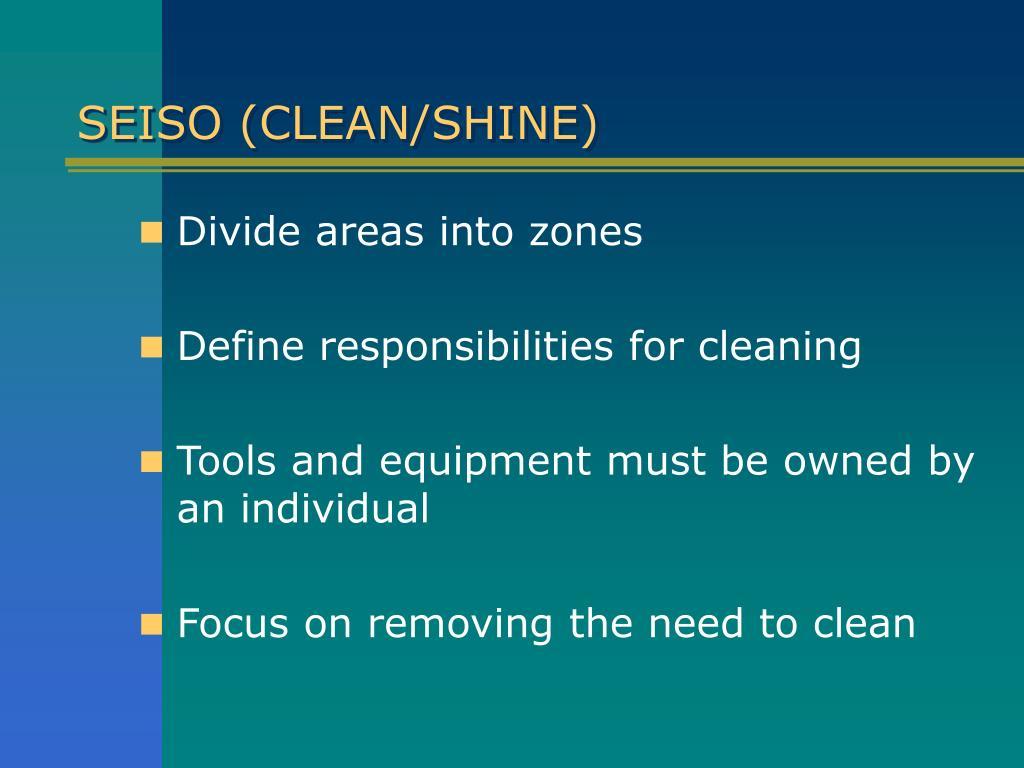 SEISO (CLEAN/SHINE)