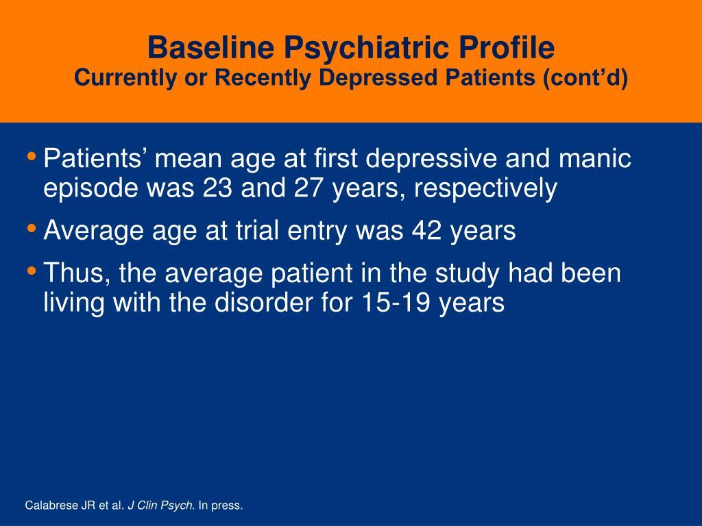 Baseline Psychiatric Profile