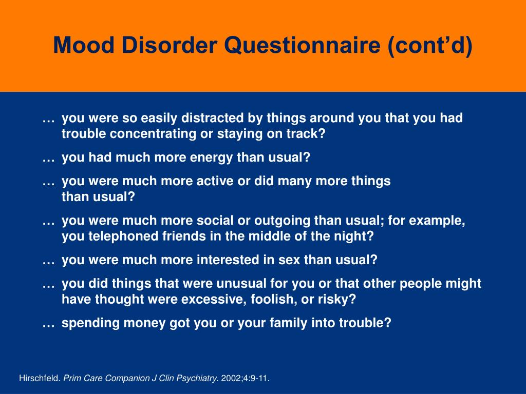 Mood Disorder Questionnaire (cont'd)