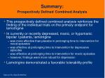 summary prospectively defined combined analysis