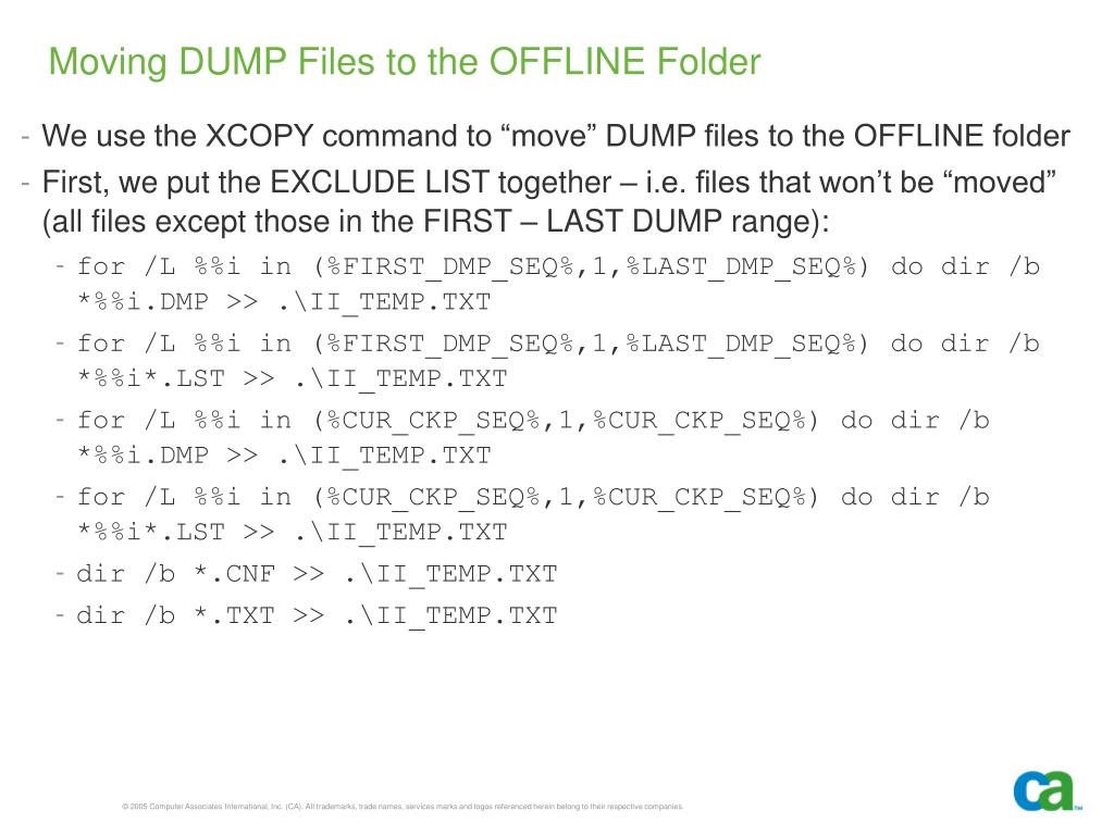 Moving DUMP Files to the OFFLINE Folder