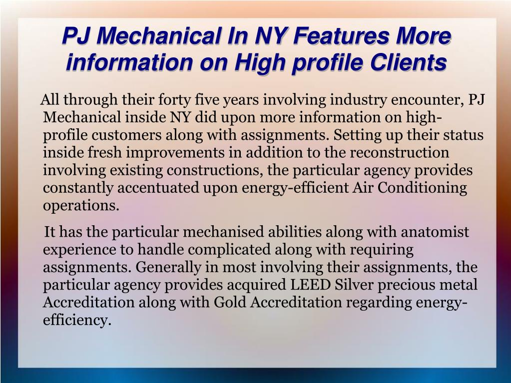 PJ Mechanical In NY Features More information on High profile Clients