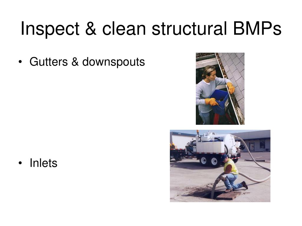 Inspect & clean structural BMPs