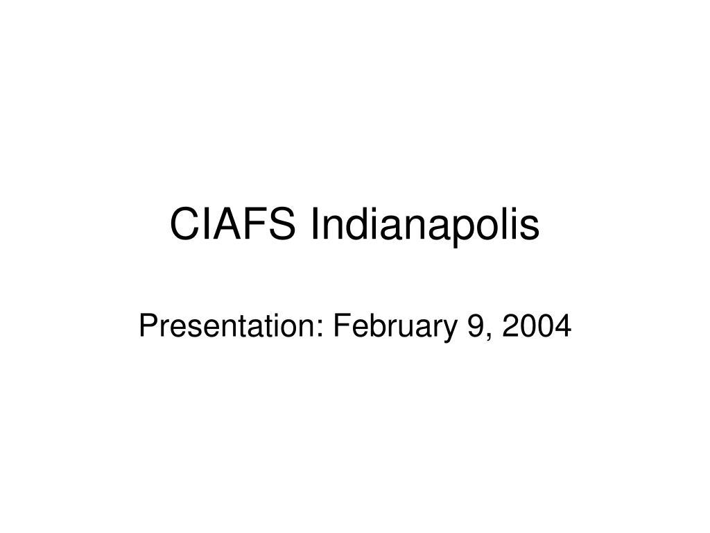 CIAFS Indianapolis