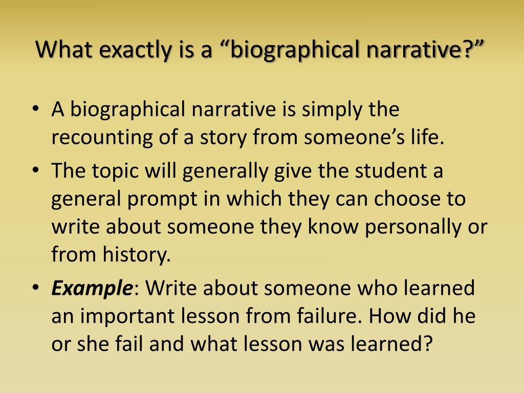 "What exactly is a ""biographical narrative?"""