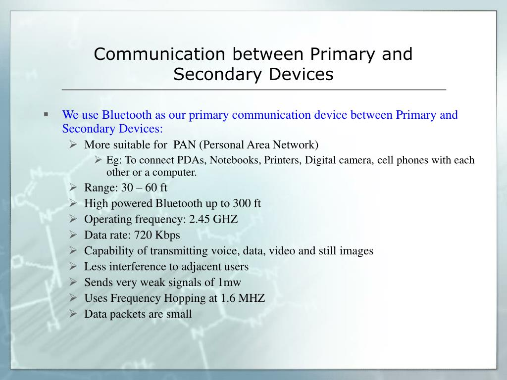 Communication between Primary and Secondary Devices