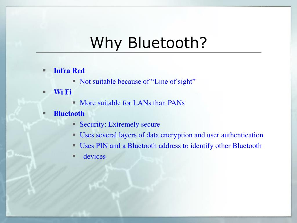 Why Bluetooth?