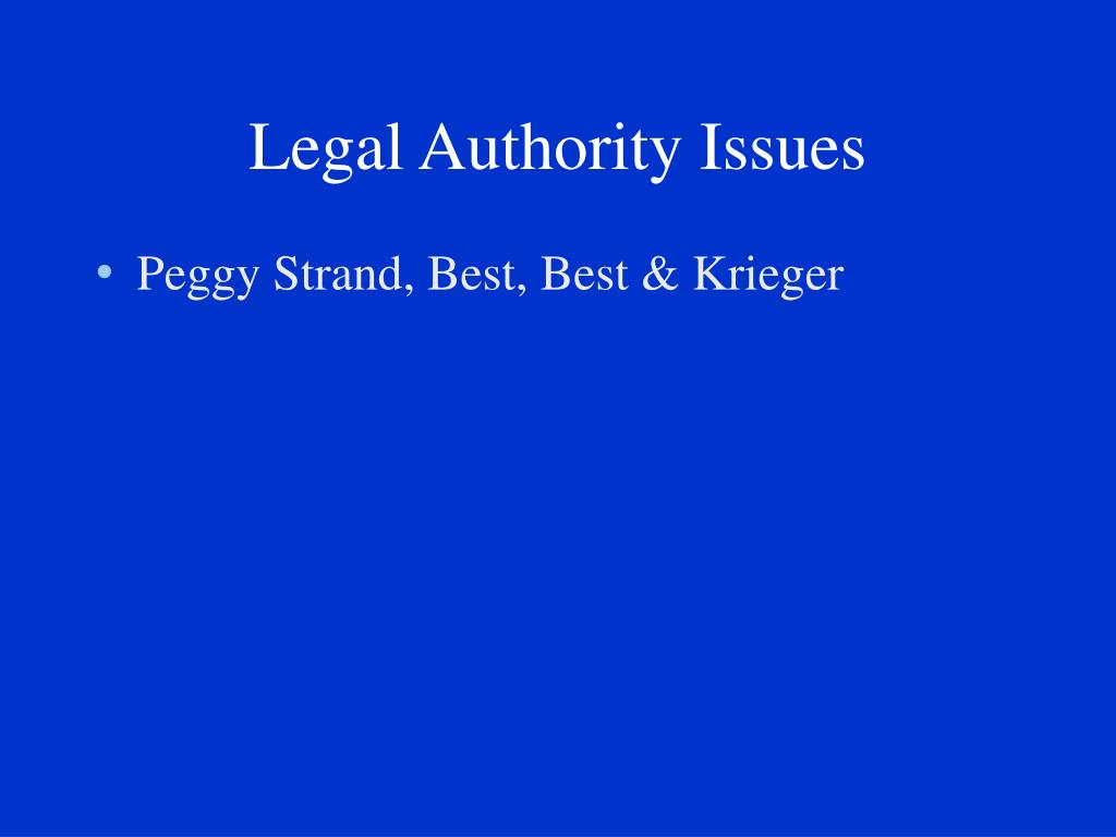 Legal Authority Issues