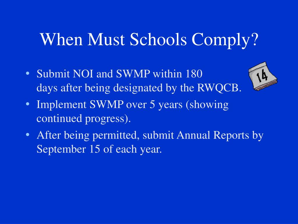 When Must Schools Comply?