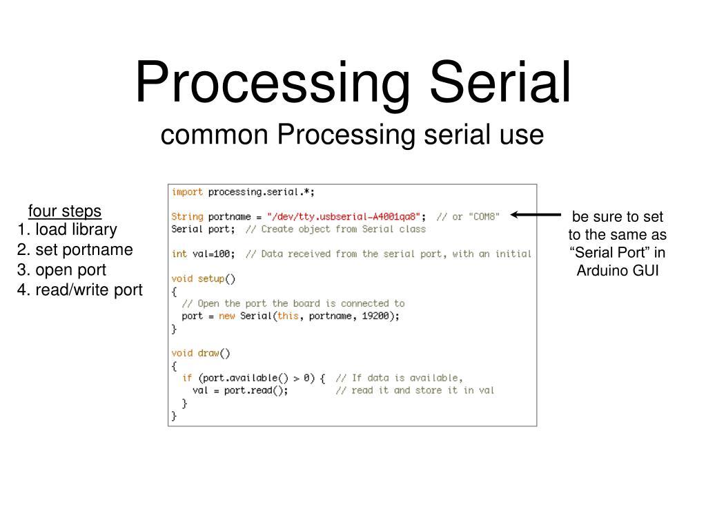 Processing Serial