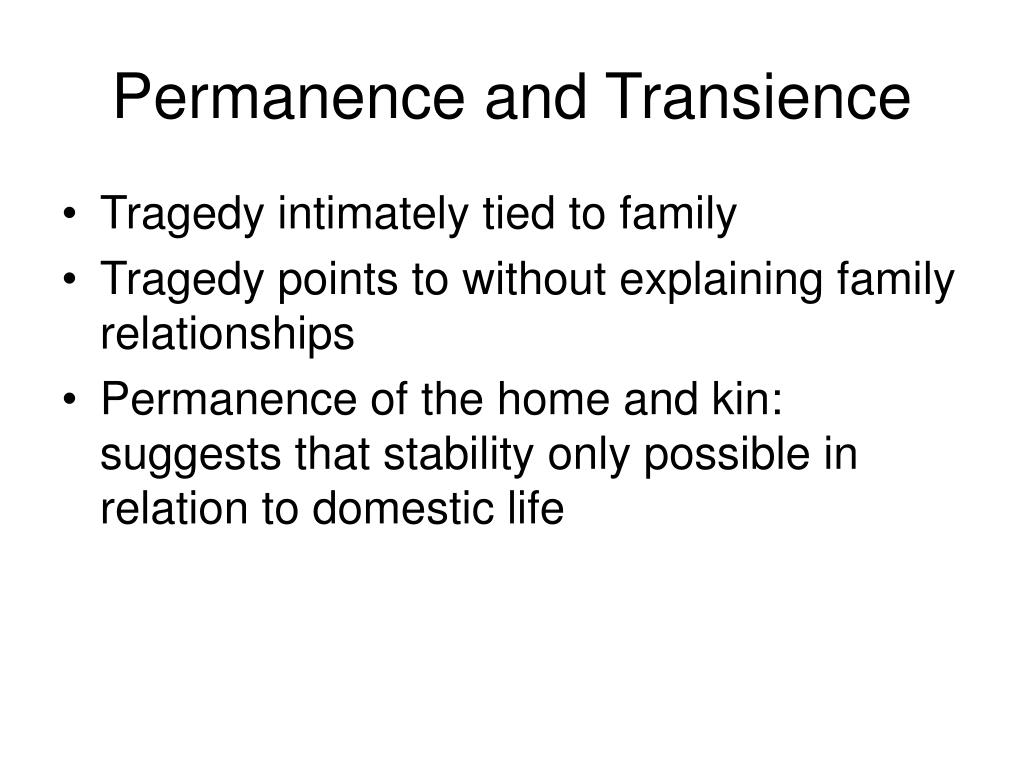 Permanence and Transience