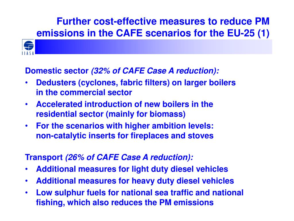 Further cost-effective measures to reduce PM emissions in the CAFE scenarios for the EU-25 (1)