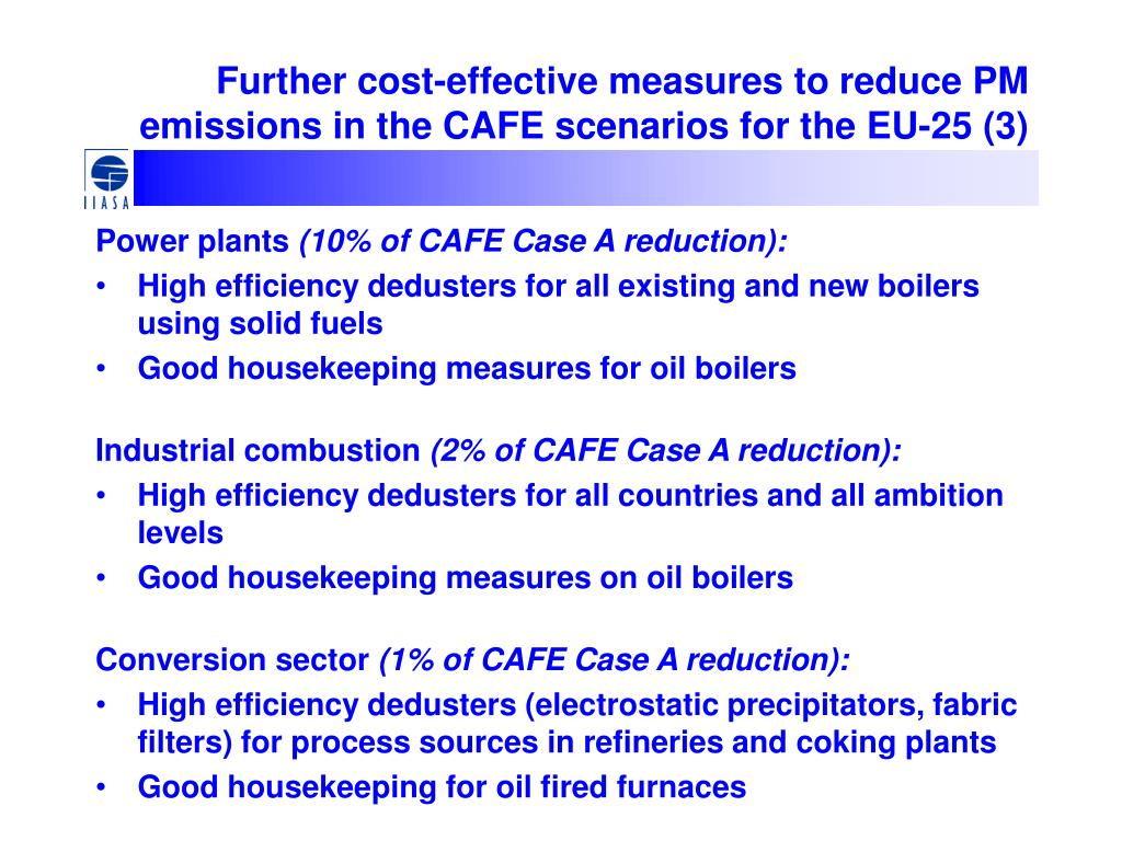 Further cost-effective measures to reduce PM emissions in the CAFE scenarios for the EU-25 (3)