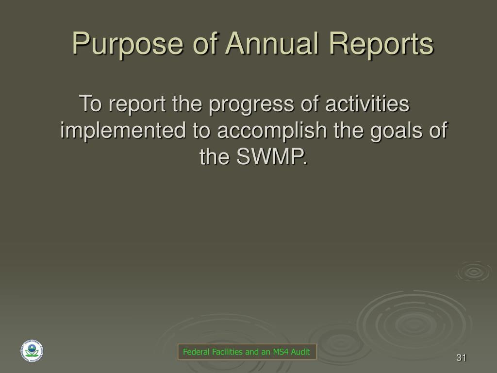 Purpose of Annual Reports