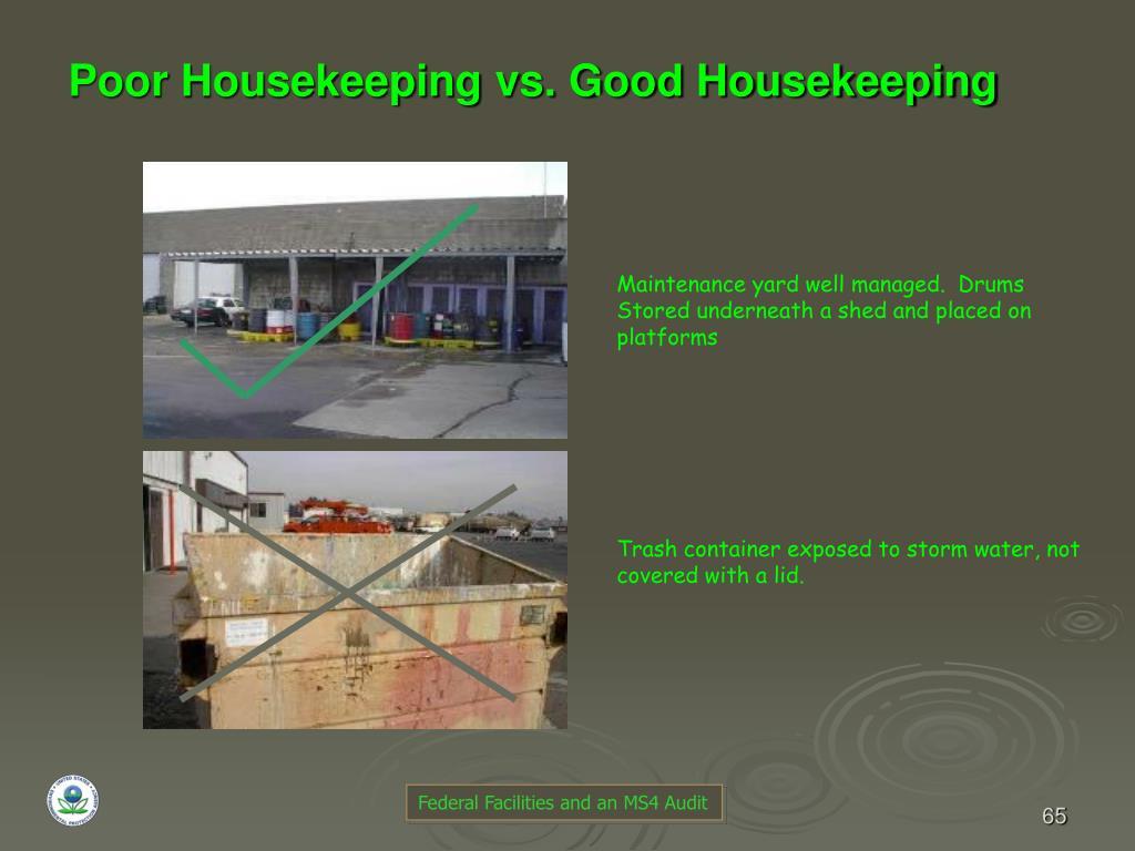 Poor Housekeeping vs. Good Housekeeping