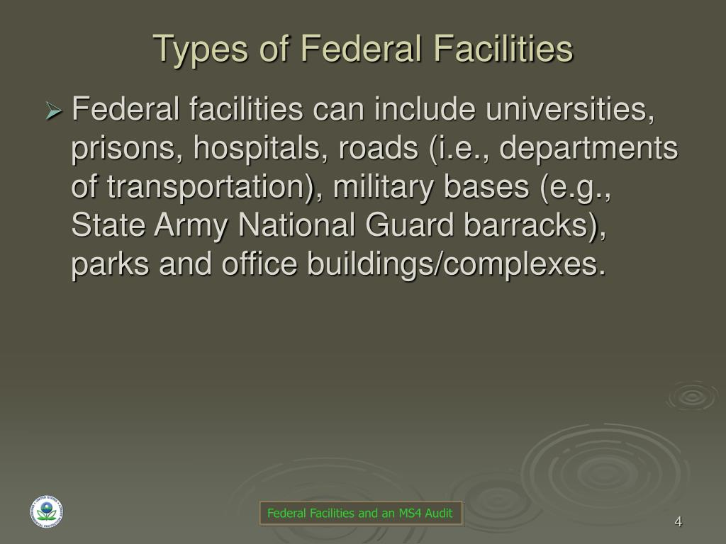 Types of Federal Facilities