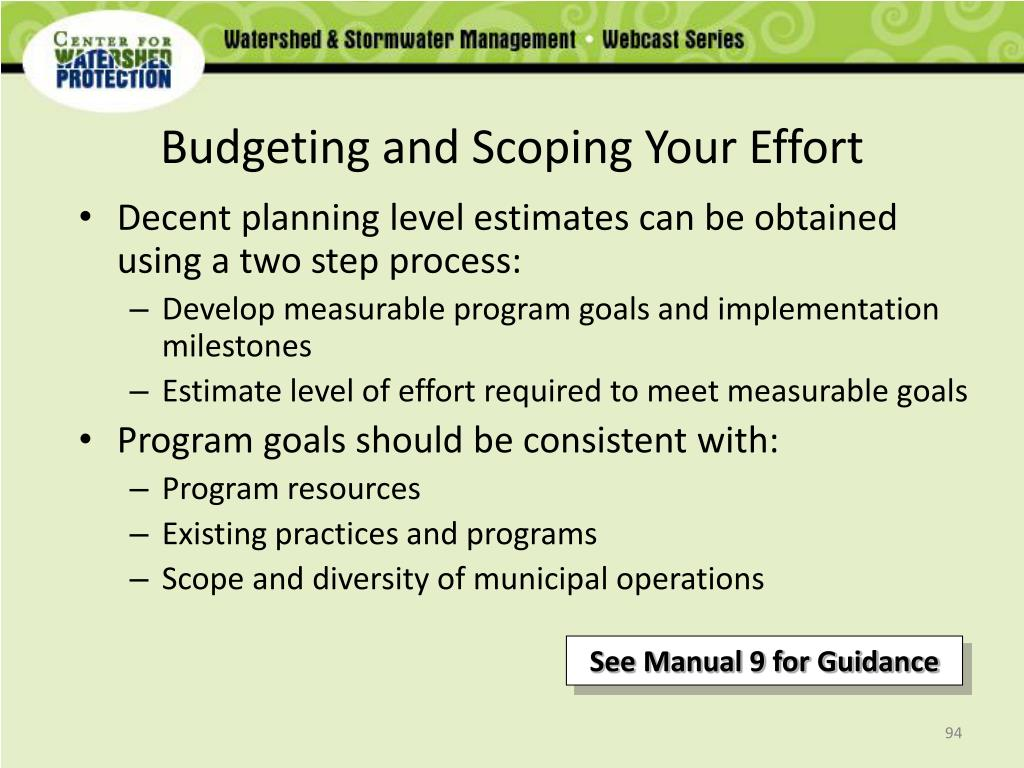 Budgeting and Scoping Your Effort
