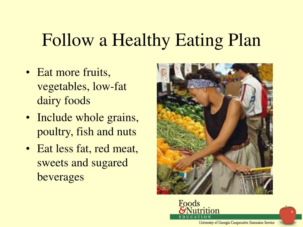 Follow a Healthy Eating Plan