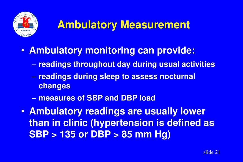 Ambulatory Measurement