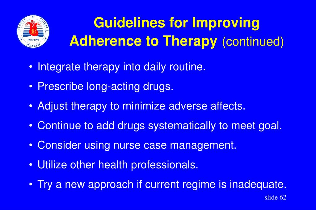 Integrate therapy into daily routine.