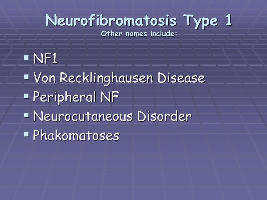 Neurofibromatosis Type 1