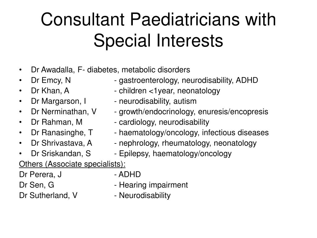 Consultant Paediatricians with Special Interests