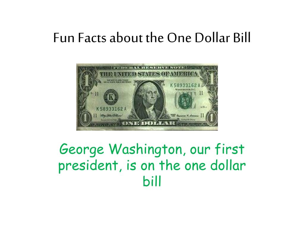 Fun Facts about the One Dollar Bill