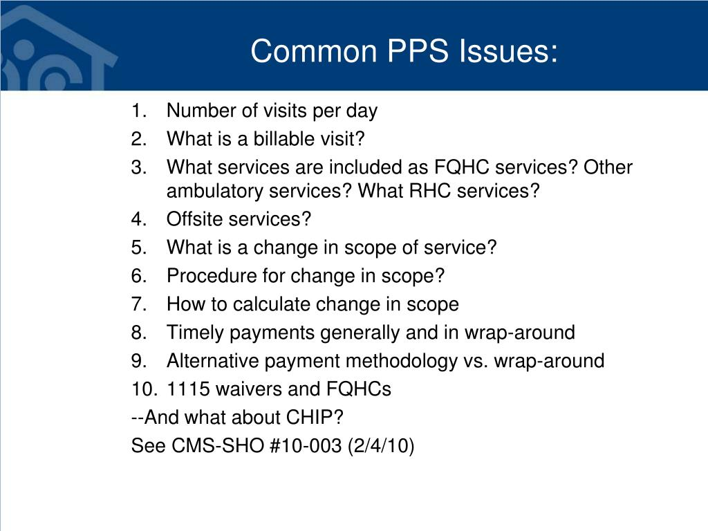 Common PPS Issues: