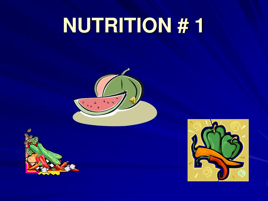 NUTRITION # 1