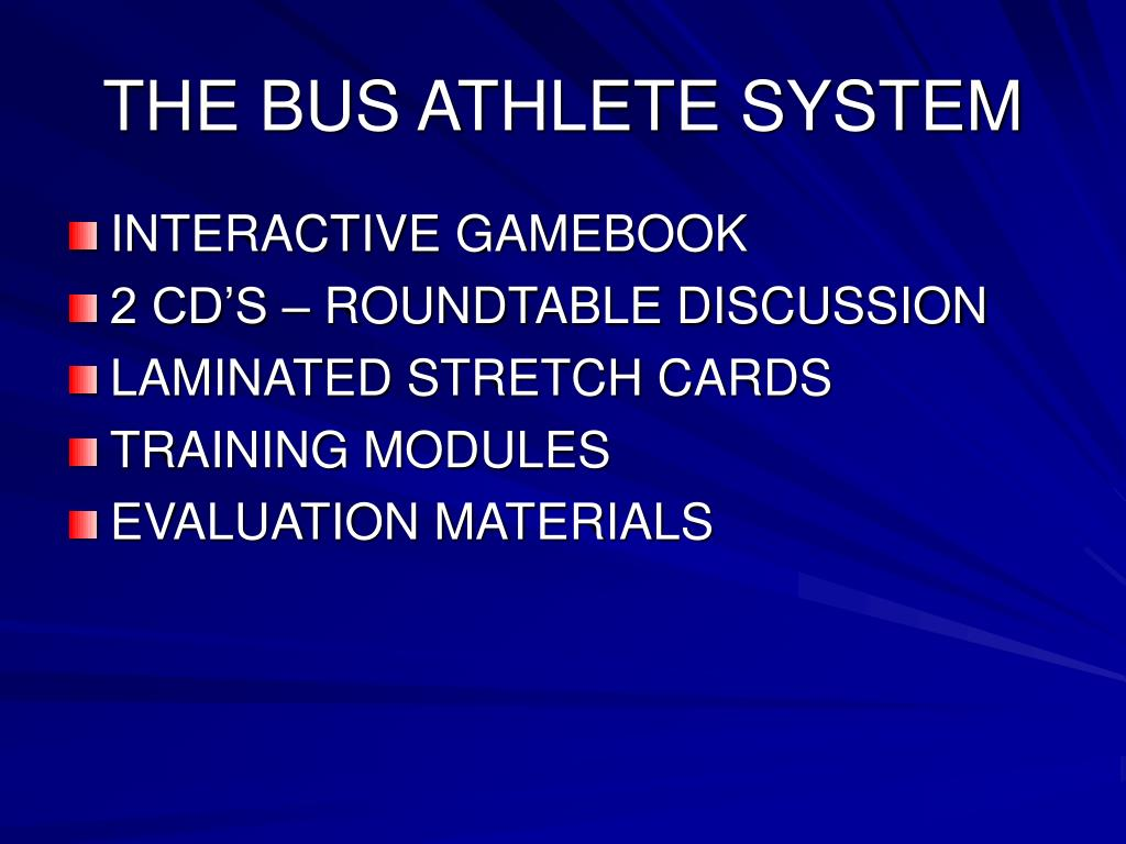 THE BUS ATHLETE SYSTEM