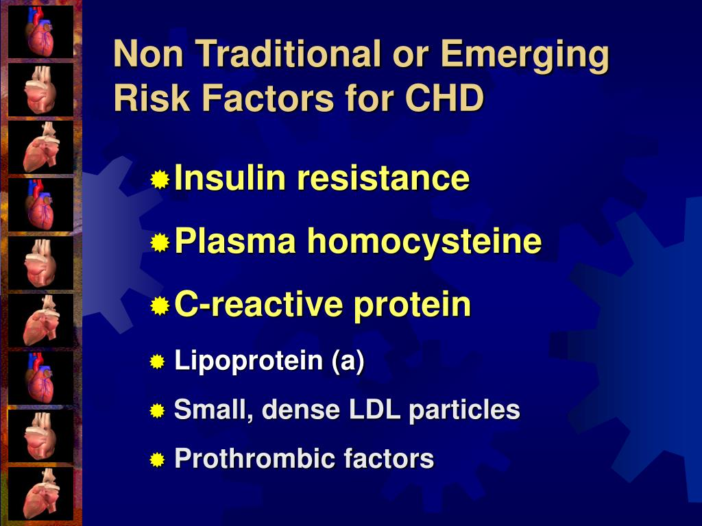 Non Traditional or Emerging Risk Factors for CHD