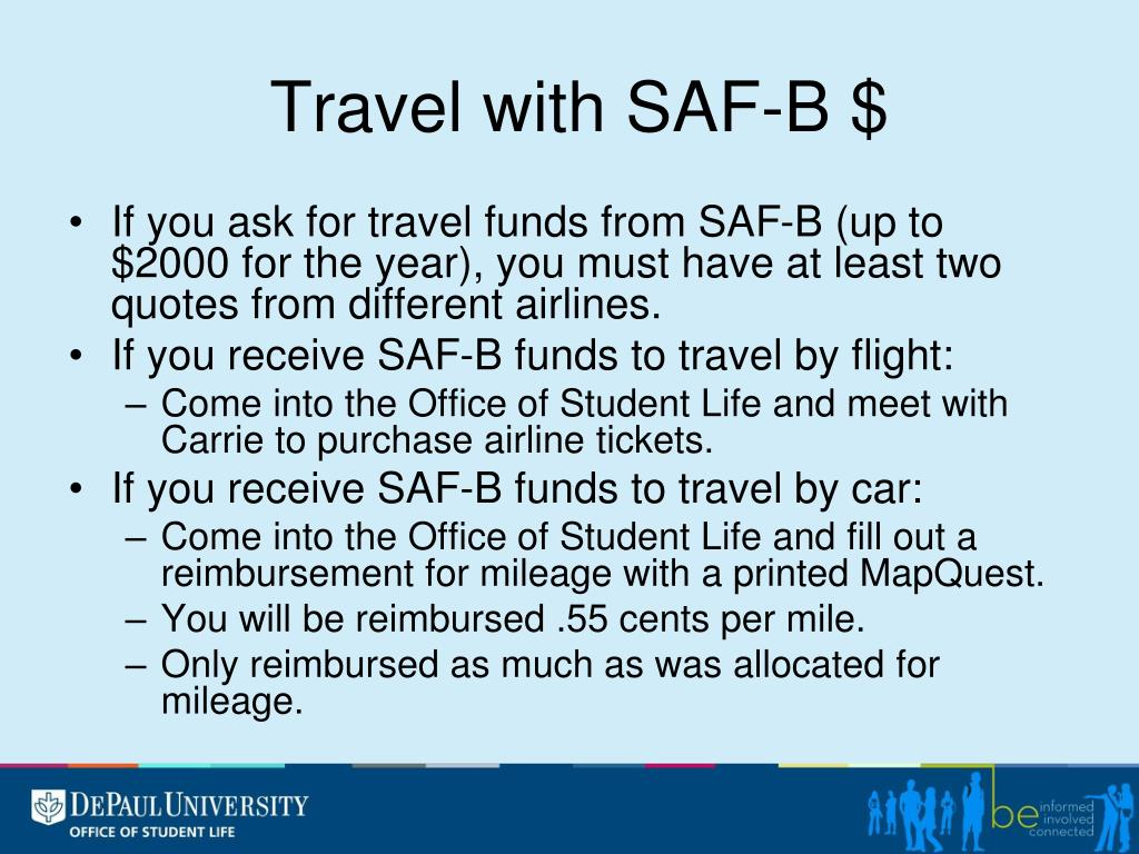 Travel with SAF-B $