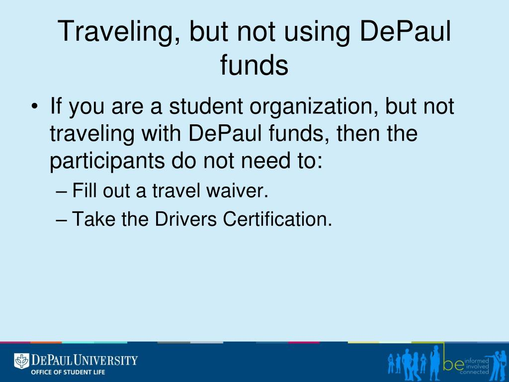 Traveling, but not using DePaul funds